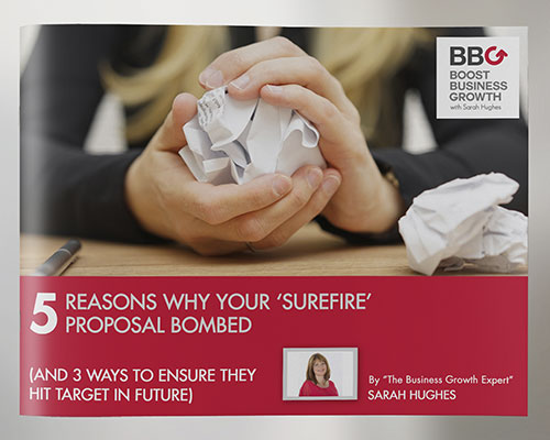 5 Reasons Your 'Surefire' Proposals Bombed' Free Guide