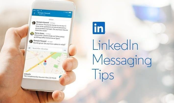 Simple Tips for Getting the Most From LinkedIn Messaging
